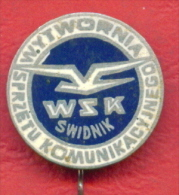 F2199 / WSK SWIDNIK - SPRZETU KOMUNIKACYJNEGO - Biggest Helicopter Manufacturer In Poland - Badge Pin - Pologne Polen - Transportation