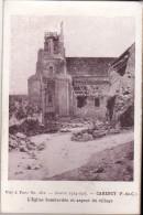 CARENCY: L'Eglise Bombardée Et Aspect Du Village - War 1914-18