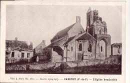 CARENCY: L'Eglise Bombardée - War 1914-18