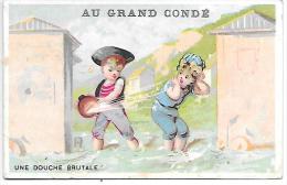 CHROMO - AU GRAND CONDE - Une Douche Brutale - Chromos