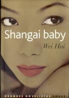 """SHABGAI BABY"" DE WEI HUI. TRIANGULO AMOROSO. CHINA. BEST SELLER. GECKO. - Poetry"