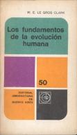 """LOS FUNDAMENTOS DE LA EVOLUCIÓN HUMANA"" DE W. E LE GROS CLARK. DARWIN. SIMPSON. NEODARWINISMO. GECKO. - Cultural"