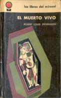 """EL MUERTO VIVO"" DE ROBERT. L. STEVENSON. NOVELA HUMOR FINO-IRÓNICO. MACABRO. GECKO."