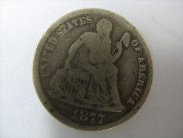 US USA 1 ONE DIME 10 CENTS 1877 SEATED SILVER LOT 5 - Federal Issues