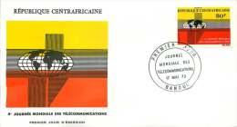 Rép. CENTREAFRICAINE  1972  Journée Mondiale Des Télécommunications  FDC - Central African Republic