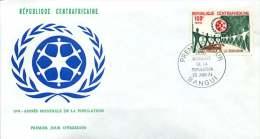 Rép. CENTREAFRICAINE  1974  Année Mondiale De La Population         FDC - Central African Republic