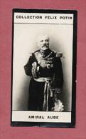 Photographie CHOCOLAT  Félix Potin Célébrités  Amiral AUBE  , Né à Toulon En 1826 Commanda Armée De L Est & Loire 1870 - Famous People
