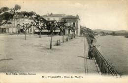 CPA  TONNEINS . PLACE  DU  THEATRE - Tonneins