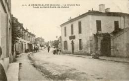 CPA  LE  CARBON  BLANC . LA  GRANDE  RUE . ROUTE  DE  SAINT  ANDRE  DE  CUBZAC - France