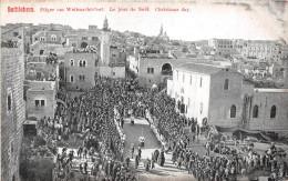 ¤¤  -  16  -  PALESTINE  -  BETHLEHEM    -  Pilger Am Weihnachtsfest  -  Le Jour De Noël  -  Christmas Day  -  ¤¤ - Palestine