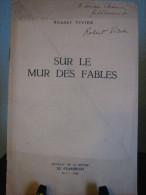 SUR LE MUR DES FABLES  ROBERT VIVIER 1948 - Poésie