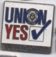 Beau Pin´s En EGF , Carpenters AFL CIO , Union Yes , Local 713 - Non Classificati