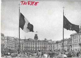 FRIULI VENEZIA GIULIA-TRIESTE PIAZZA UNITA  5-10-1954 IL TRICOLORE DI NUOVO IN PIAZZA UNITA - Manifestazioni