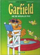 "GARFIELD "" NE SEMOUILLE PAS "" - JIM DAVIS - DARGAUD - Garfield"