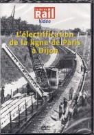 TRAINS FRANCE : L´électrification De La Ligne De PARIS à DILON En 1943 - DVD La Vie Du Rail - Documentary