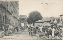 1821  -  ORANGE  -  La Foire Aux Oignons - Orange