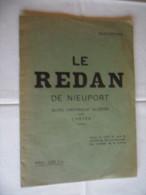 ANCIEN PETIT GUIDE HISTOR. / LE REDAN DE NIEUPORT 14-18  / DE M. CORVILAIN - Documentos