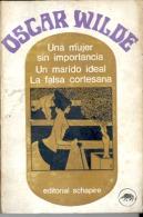 """UNA MUJER SIN IMPORTANCIA/UN MARIDO IDEAL/ LA FALSA CORTESANA""DE OSCAR WILDE. GECKO. - Théâtre"