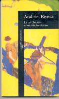 """""""LA REVOLUCIÓN ES UN SUEÑO ETERNO"""" DE ANDRÉS RIVERA. HISTORIA. ARGENTINA. CABILDO ABIERTO. GECKO. - History & Arts"""