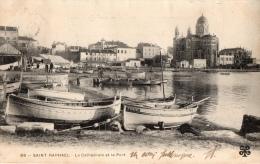VAR 83 SAINT RAPHAEL LE PORT LA CATHEDRALE BARQUE DES PÊCHEURS - Toulon