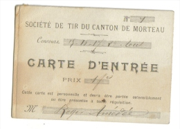 Carte D'Entrée Société De Tir Morteau - Cartes