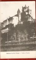 VALLEE D' AOSTE . Chateau De St Pierre - Italy