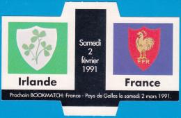 FDJ FRANCAISE DES JEUX PLV 12X7,7 Cm BOOKMATCH IRLANDE FRANCE FFR RUGBY SAMEDI 02 FEVRIER 1991 NEUF PUBLICITE GRATTAGE - Pubblicitari