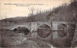 87 - Solignac - Le Pont Sur La Briance Et Le Grand-Rocher - France