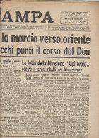 C1392 - Giornale LA STAMPA 7 Luglio 1942 - GUERRA/TEDESCHI VERSO ORIENTE/BATTAGLIA FRONTE EGITTO/AVANZATA IN RUSSIA - Riviste & Giornali