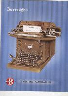 C1407 - Brochure MACCHINA FATTURATRICE BURROUGHS Anni '50 - PUBBLICITA' MACCHINE DA SCRIVERE CALCOLO CALCOLATORI - Altre Collezioni