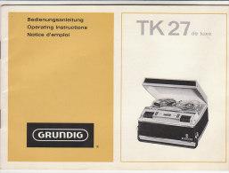 C1414 - LIBRETTO ISTRUZIONI RADIO REGISTRATORE A BOBINE GRUNDIG TK 27 DE LUXE  Anni '60 - Apparecchi