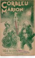 69 - LYON - PARTITION MUSIQUE CORBLEU MARION- CHANSON- FELIX ANTONINI- EDITEUR LAX ORGERET 72 PASSAGE L' ARGUE - Partitions Musicales Anciennes