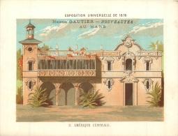 CHROMO A LA VILLE DU MANS MAISON GAUTIER EDIT. BOUILLON RIVOYRE EXPO UNIVERSELLE 1878 AMERIQUE CENTRALE - Chromos