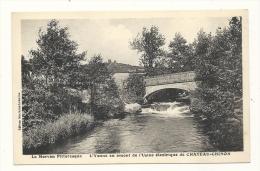 Cp, 58, L'Yonne En Amont De L'Usine Electrique De Chateau-Chinon - Chateau Chinon