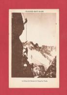 * CPA..( Dépt 74 )..Chamonix  - Mont Blanc  :  Le Doigt De Mesme Et L' Aiguille Verte : Escalade   :  Voir Les 2 Scans - Arrampicata