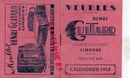 87 - LIMOGES - CALENDRIER MEUBLES HENRI GUITARD 1952- PLACE CARNOT - AVEC LISTE DEPARTEMENTS ET IMMATRICULATIONS VOITURE - Calendriers