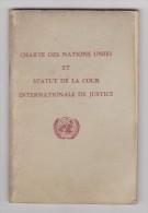 LF Charte Des Nations Unies Et Statut De La Cour Internationale De Justice - Rechts