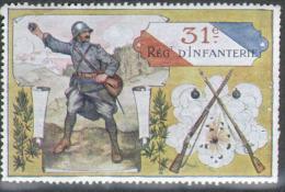 VIGNETTE MILITAIRE :31e REGIMENT D´INFANTERIE - Vignette Militari