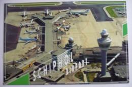 AEROPORT / FLUGHAFEN  / AIRPORT           SCHIPOL - Aerodrome