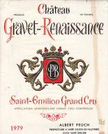 CHATEAU GRAVET RENAISSANCE 1979 / SAINT EMILION GC - Bordeaux