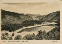 Valls D' Andorra 44 Estany D' Engolasters V. Claverol TSF Envoi A Perlat Vieux Framboisy Charenton Pouilly - Andorre