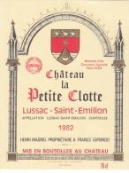 CHATEAU LA PETITE CLOTTE 1982 / LUSSAC SAINT EMILION - Bordeaux