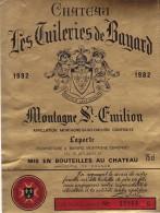 CHATEAU LES TUILERIES DE BAYARD 1982  / MONTAGNE SAINT EMILION - Bordeaux