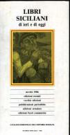 LIBRI SICILIANI DI IERI E DI OGGI NOVITA' 1986 CATALOGO SEMESTRALE DELL'EDITORIA SICILIANA - Turismo, Viaggi