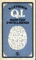 H. J. EYSENCK Q.I. NUOVI QUIZ D'INTELLIGENZA BUR - Medicina, Psicologia