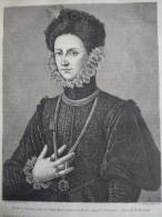 Isabelle De Portugal , Femme Charles Quint  , Gravure  Guillaume D'aprés Dessin Rousseau 1879 Avec Texte Peinture Moroni - Documenti Storici