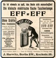 Original-Werbung/Inserat/ Anzeige 1902 : EFF-EFF TASCHENLAMPE / HURWITZ BERLIN SW - Ca. 90 X 90 Mm - Publicités
