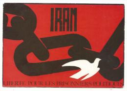 IRAN Liberté Pour Les Prisonniers Politiques, Cpm, Non Voyagée, Format, 10-15 - Iran
