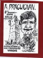 ILLUSTRATEUR  JP VERDIS 8ÈME  RENCONTRE À DRAGUIGNAN DES CARTOPHILES VAROIS CARICATURE DE PHILIPPE MOREAU - Bourses & Salons De Collections