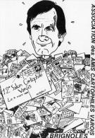 ILLUSTRATEUR F MOREAU 12 RENCONTRE À BRIGNOLES DES CARTOPHILES VAROIS CARICATURE DE JM  LAMOTTE - Bourses & Salons De Collections